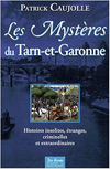 Livre Les mystères du Tarn et Garonne